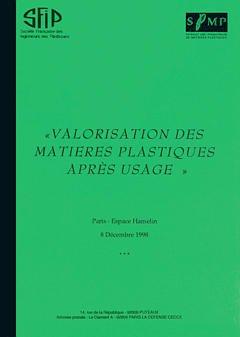 Couverture de l'ouvrage Valorisation des matières plastiques après usage (Paris Espace Hamelin 8 Décembre 1998)