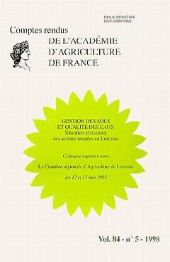 Couverture de l'ouvrage Gestion des sols et qualité des eaux : situation et examen des actions menées en Lorraine (Comptes rendus de l'AAf Vol.84 N°5 1998)