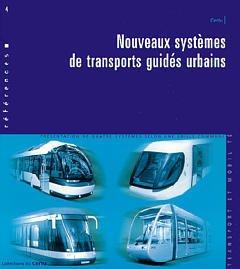 Couverture de l'ouvrage Nouveaux systèmes de transports guidés urbains (Références N°4)