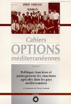 Couverture de l'ouvrage Politiques foncières et aménagement des structures agricoles dans les pays méditerranéens (Cahiers Options méditerranéennes Vol. 36 1999)