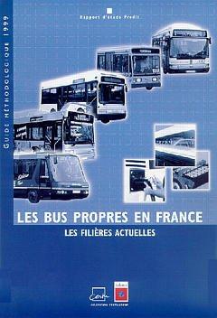 Couverture de l'ouvrage Les bus propres en France, les filières actuelles. Rapport d'étude Prédit. Guide méthodologique 1999.