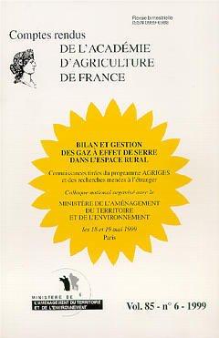 Couverture de l'ouvrage Bilan et gestion des gaz à effet de serre dans l'espace rural (Comptes rendus de l'AAF Vol.85 N°6 1999)