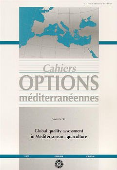 Couverture de l'ouvrage Global quality assessment in Mediterranean aquaculture (Cahiers Options méditerranéennes Vol.51 2000)