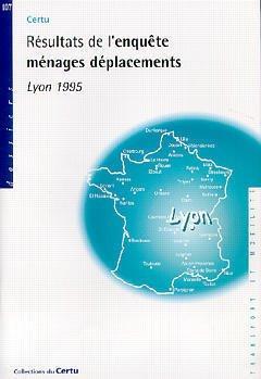Couverture de l'ouvrage Résultats de l'enquête ménages déplacements Lyon 1995