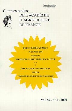 Couverture de l'ouvrage Journée interacadémique du 26 Avril 2000 Etat actuel des connaissances sur les organismes génétiquement modififiés (comptes rendus AAF Vol. 86 N° 6 2000)