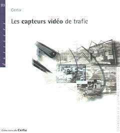 Couverture de l'ouvrage Les capteurs vidéo de trafic