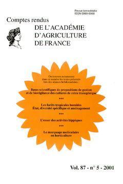 Couverture de l'ouvrage Comptes rendus de l'Académie d'Agriculture de France Vol. 87 N°5 2001