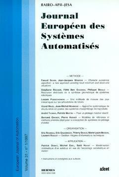 Couverture de l'ouvrage Journal Européen des Systèmes Automatisés Vol.31 N° 1/1997