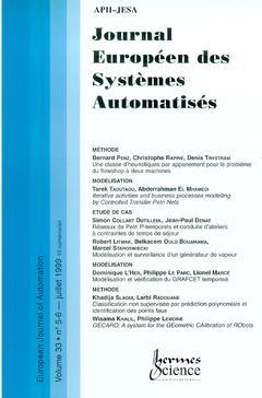 Couverture de l'ouvrage Journal Européen des Systèmes Automatisés Vol.33 N° 5-6/Juillet 1999