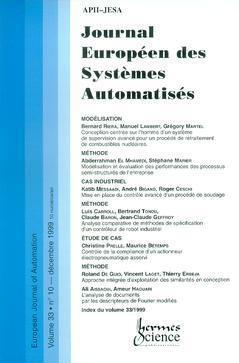 Couverture de l'ouvrage Journal Européen des Systèmes Automatisés Vol.33 N° 10/Décembre 1999