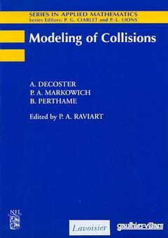 Couverture de l'ouvrage Modelling of collisions (Series in applied mathematics N° 2)