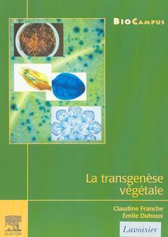 Couverture de l'ouvrage La transgenèse végétale (BioCampus)