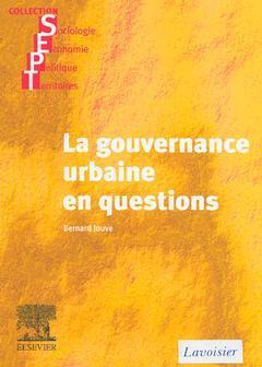 Couverture de l'ouvrage La gouvernance urbaine en questions