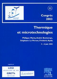 Couverture de l'ouvrage Thermique et microtechnologies, SFT 2003 5Actes du congrés annuel de la Société française de thermique, 3-6 juin 2003, Grenoble, France)