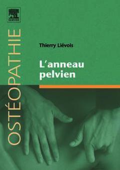 Couverture de l'ouvrage L'anneau pelvien (Ostéopathie)