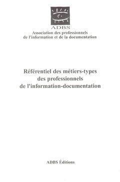 Couverture de l'ouvrage Référentiel des métiers-types des professionnels de l'information documentation (Guide N°5)