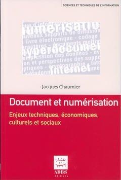 Couverture de l'ouvrage Document et numérisation : enjeux techniques, économiques, culturels et sociaux