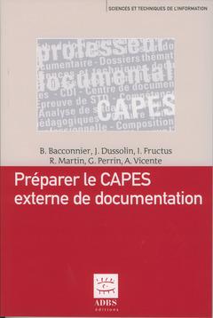 Couverture de l'ouvrage Préparer le CAPES externe de documentation