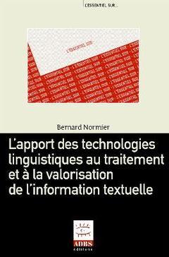 Couverture de l'ouvrage L'apport des technologies linguistiques au traitement et à la valorisation de l'information textuelle (tirage 2007)
