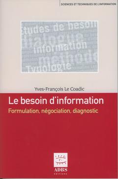 Couverture de l'ouvrage Le besoin d'information