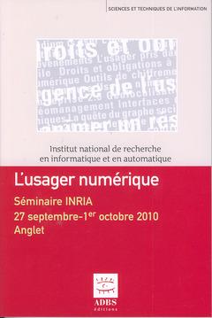 Couverture de l'ouvrage L'usager numérique (Collection Sciences et techniques de l'information )