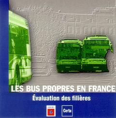 Couverture de l'ouvrage Les bus propres en France : évaluation des filières (CD-ROM)