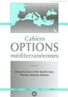 Couverture de l'ouvrage Domestication of the bluefin tuna : thunnus, thynnus, thynnus (cahiers Options méditerranéennes Vol.60 2003)