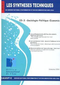 Couverture de l'ouvrage Sociologie-Politique-Economie (Les Synthèses techniques du Service National d'Information et de Documentation sur l'Eau) EN 03-3