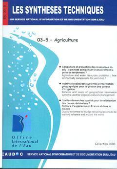 Couverture de l'ouvrage Agriculture (Les Synthèses techniques du Service National d'Information et de Documentation sur l'eau, EN 03-5)