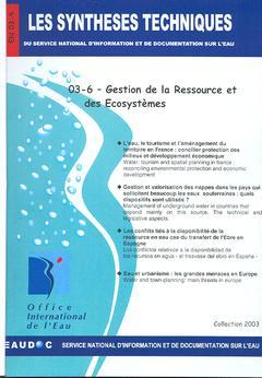 Couverture de l'ouvrage Gestion de la ressource et des écosystèmes (Les Synthèses techniques du Service National d'Information et de Documentation sur l'eau, EN 03-6)