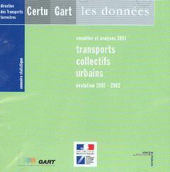 Couverture de l'ouvrage Annuaire statistique 2003 : transports collectifs urbains Evolution 1997-2002 (Enquêtes et analyses 2003, CD-ROM)