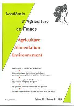 Couverture de l'ouvrage Comptes rendus de l'AAF Vol.89 N° 1 2003 Productivité et qualité en agriculture. Les pratiques de l'agriculture biologique : gestion d'une exploitation ...