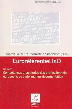 Couverture de l'ouvrage Euroréférentiel I & D (Guides professionnels ADBS, en 2 Volumes, 2° Ed.)