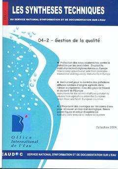 Couverture de l'ouvrage Gestion de la qualité (Les Synthèses techniques du service national d'information et de documentationsur l'eau, EN 04-2)