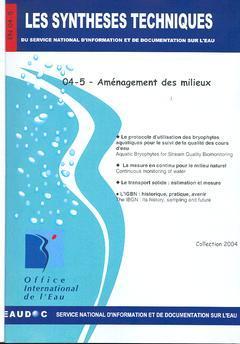 Couverture de l'ouvrage Aménagement des milieux (Les Synthèses techniques du service national d'information et de documentation sur l'eau, EN 04-5)