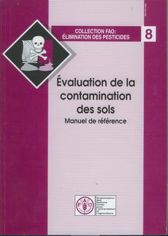 Couverture de l'ouvrage Évaluation de la contamination des sols, manuel de référence (Réf. X2570/F)