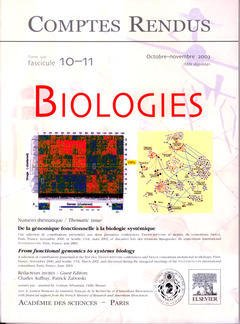 Couverture de l'ouvrage Comptes rendus Académie des sciences Biologies, tome 326, fasc 10-11, Oct-Nov 2003 : from functional genomics to systems biology...