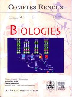 Couverture de l'ouvrage Comptes rendus Académie des sciences Biologies, tome 327, fasc 6, Juin 2004 : immunitée innée, Innate immunity