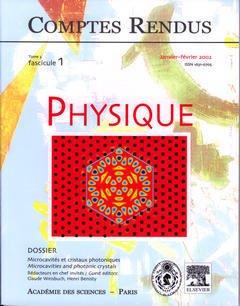 Couverture de l'ouvrage Comptes rendus Académie des sciences, Physique, tome 3, fasc 1, Janv-Fév 2002 : microcavités et cristaux photoniques, Microcavities and photonic crystals