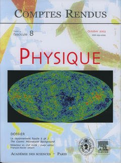 Couverture de l'ouvrage Comptes rendus Académie des sciences, Physique, tome 4, fasc 8, Octobre 2003 : le rayonnement fossile à 3K, the cosmic Microwave background