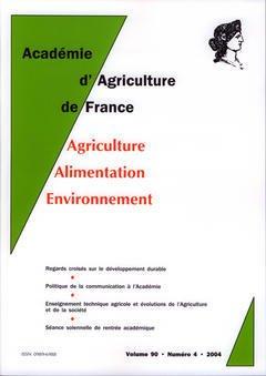 Couverture de l'ouvrage Comptes rendus de l'AAF Vol.90 N° 4 2004 regards croisés sur le développement durable. Politique de la communication à l'Académie...