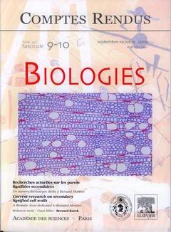 Couverture de l'ouvrage Comptes rendus Académie des sciences, Biologies, tome 327, fasc 9-10, Sept-Oct 2004 : recherches actuelles sur les parois lignifiées secondaires...
