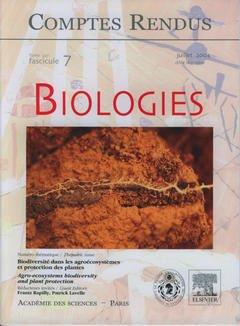 Couverture de l'ouvrage Comptes rendus Académie des sciences, Biologies, tome 327, fasc 7, Juillet 2004 : biodiversité dans les agroécosystèmes et protection des plantes...