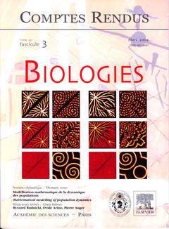Couverture de l'ouvrage Comptes rendus Académie des sciences, Biologies, tome 327, fasc 3, Mars 2004 : modélisation mathématique de la dynamique des populations...