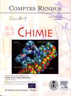 Couverture de l'ouvrage Comptes rendus Académie des sciences, Chimie, tome 7, fasc 6-7, Juin-Juillet 2004 : chimie verte (2° partie), Green chemistry (part II)
