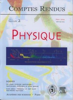 Couverture de l'ouvrage Comptes rendus Académie des sciences, Physique, tome 5, fasc 2, Mars 2004 : Gas phase molecular spectroscopy / Spectroscopie moléculaire en phase gazeuse