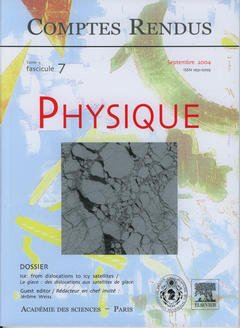 Couverture de l'ouvrage Comptes rendus Académie des sciences, Physique, tome 5, fasc 7, Septembre 2004 : ice : from dislocations to icy satellites...