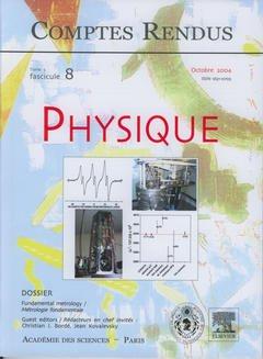 Couverture de l'ouvrage Comptes rendus Académie des sciences, Physique, tome 5, fasc 8, Octobre 2004 : fundamental metrology / Métrologie fondamentale