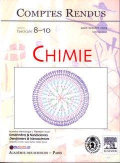 Couverture de l'ouvrage Comptes rendus Académie des sciences, Chimie, tome 6, fasc 8-10, Août-Oct 2003 : dendrimères & nanosciences, Dendrimers & nanosciences