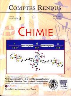 Couverture de l'ouvrage Comptes rendus Académie des sciences, Chimie, tome 6, fasc 3, Mars 2003 : matériaux moléculaires : de la synthèse aux applications...
